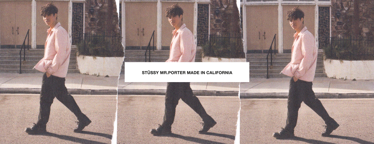 Stussy Mr. Porter Made in California Collection