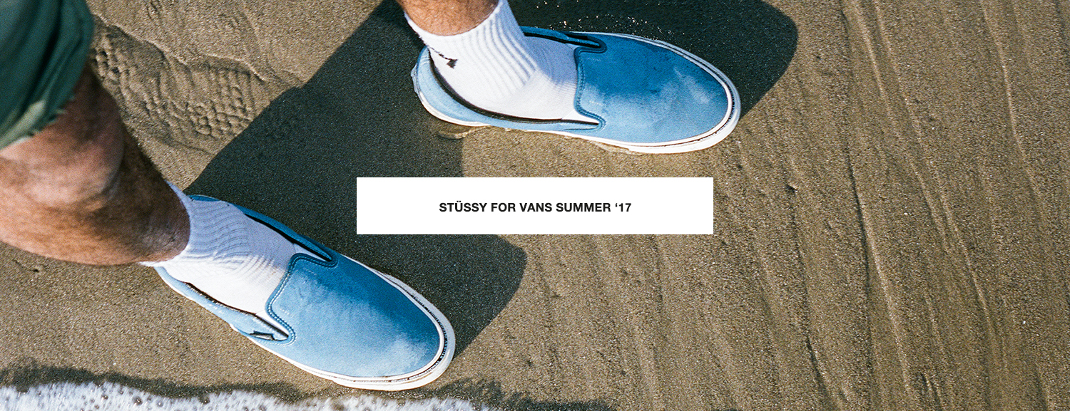 Stüssy for Vans Summer '17